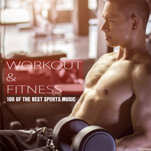 Various Artists - Workout & Fitness 100 of the Best Sports Music