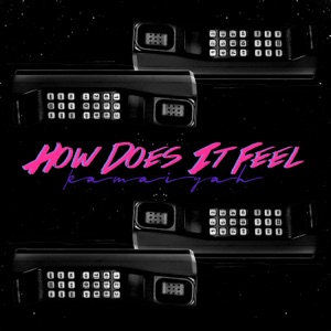 How Does It Feel - Single Mp3 Download
