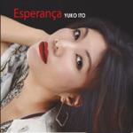 Yuko Ito - Esperança