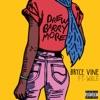 Bryce Vine - Drew Barrymore (feat. Wale)
