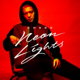 Neon Lights Single by Chace on Apple Music #0: 268x0w