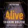 Sharon Bolton - Alive (Unabridged)