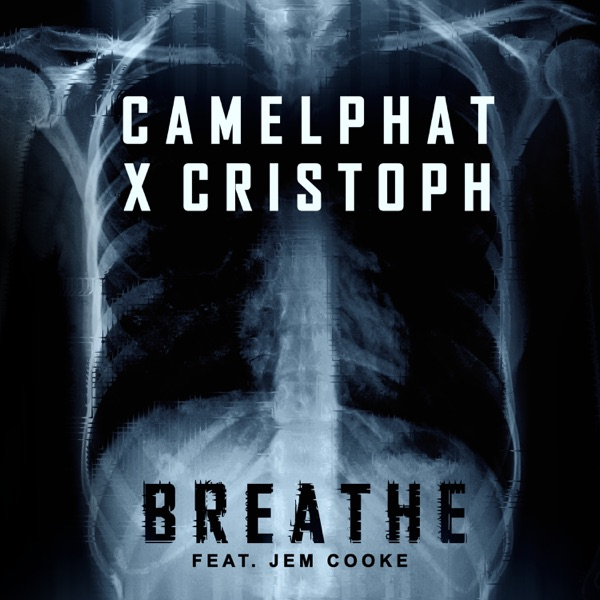 CamelPhat & Cristoph - Breathe