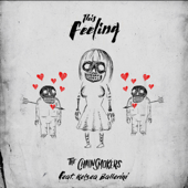 Sick Boy...This Feeling-The Chainsmokers