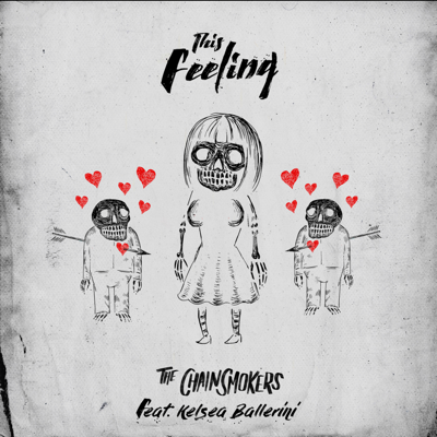 This Feeling (feat. Kelsea Ballerini) - The Chainsmokers song
