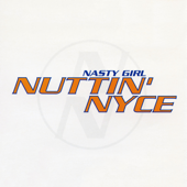 Nasty Girl (Radio Edit)