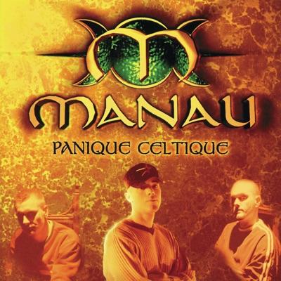 Panique celtique - Manau