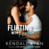 Kendall Ryan - Flirting with Forever (Unabridged)