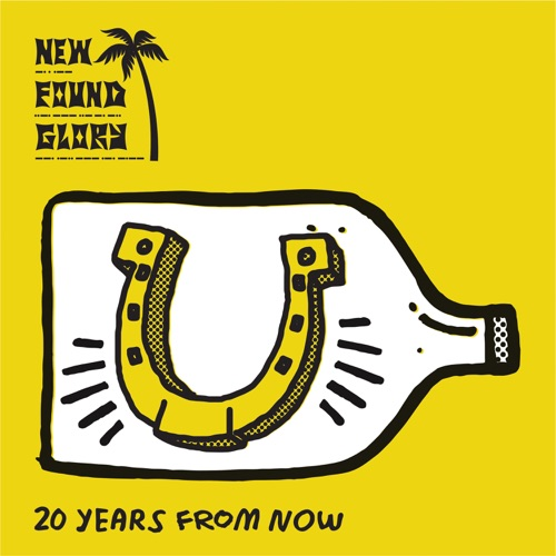 New Found Glory - 20 Years From Now - Single