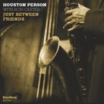 Houston Person & Ron Carter - How Deep Is the Ocean