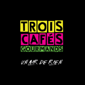 Un air de rien - Trois Cafés Gourmands Cover Art