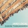 Jaro Local - Dakini Tangarareh artwork