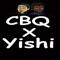 Cbq X Yishi
