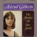 Astrud Gilberto - (Take Me To) Aruanda