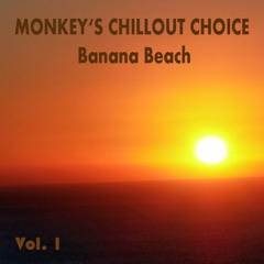 Monkey's Chillout Choice - Banana Beach, Vol. 1