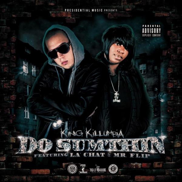 Do Sumthin - Single