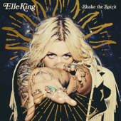 Elle King - Shake the Spirit  artwork