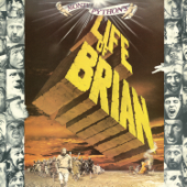 Look On the Bright Side of Life (All Things Dull and Ugly) [Life Of Brian / Soundtrack Version] - Monty Python