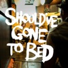 Should've Gone to Bed - EP, Plain White T's