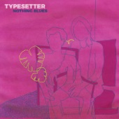 Typesetter - Regardless