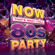 Various Artists - NOW That's What I Call 80s Party