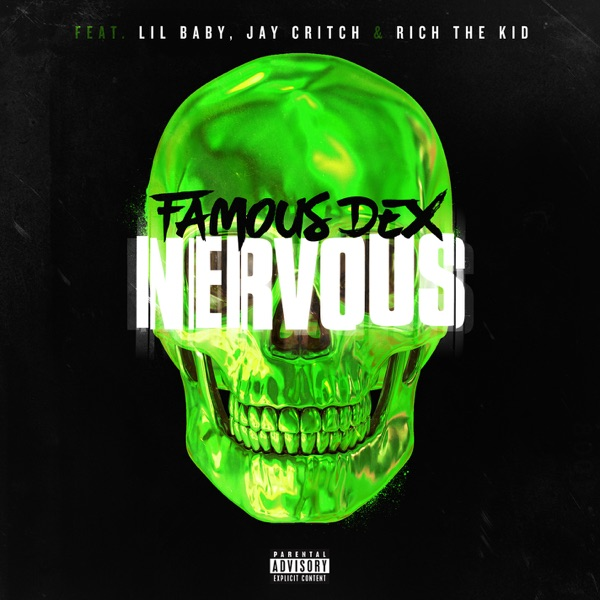 Nervous (feat. Lil Baby, Jay Critch & Rich the Kid) - Single