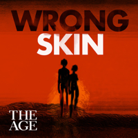 Wrong Skin podcast