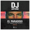 El Paradiso (feat. Armando & Jimmi the Dealer) [Remixes], DJ Antoine