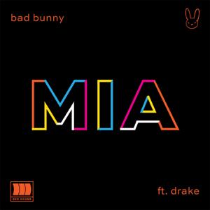 Bad Bunny MIA feat Drake  Bad Bunny album songs, reviews, credits