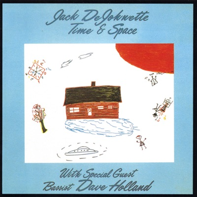 Time & Space - Jack DeJohnette