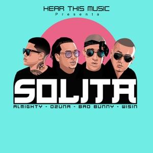Ozuna, Mambo Kingz & DJ Luian - Solita feat. Bad Bunny, Wisin & Almighty