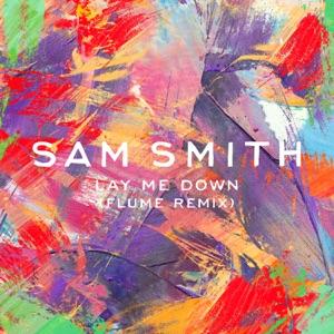 Sam Smith - Lay Me Down