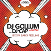 Boom Bang Feeling (feat. DJ Cap) [Radio Edit] [DJ Gollum vs. Hannah]