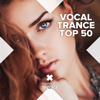 Vocal Trance Top 50 - Various Artists