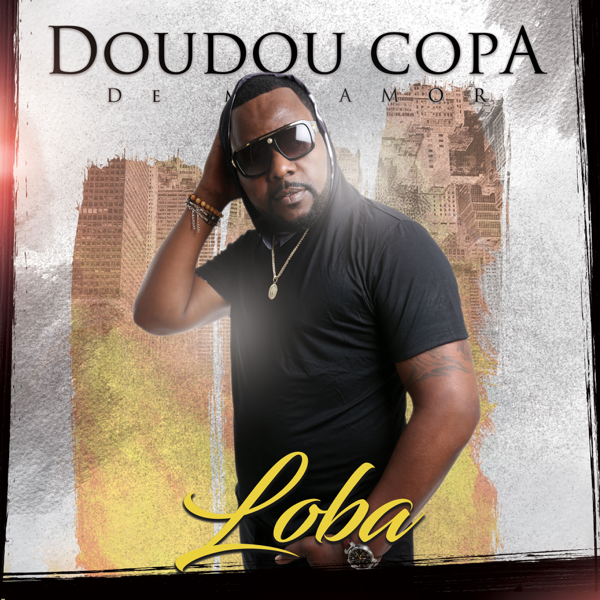 ‎Loba - Single by Doudou Copa