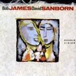 Bob James & David Sanborn - Since I Fell For You (feat. Al Jarreau)