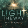 Jubilee Worship - Light the Way