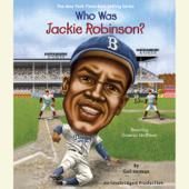 Who Was Jackie Robinson? (Unabridged)