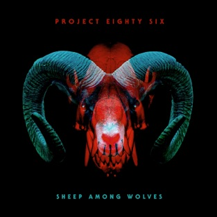 Sheep Among Wolves – Project 86