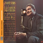 Zoot Sims - Oh, Lady Be Good! (Take 2) [feat. Oscar Peterson, Joe Pass, George Mraz & Grady Tate]