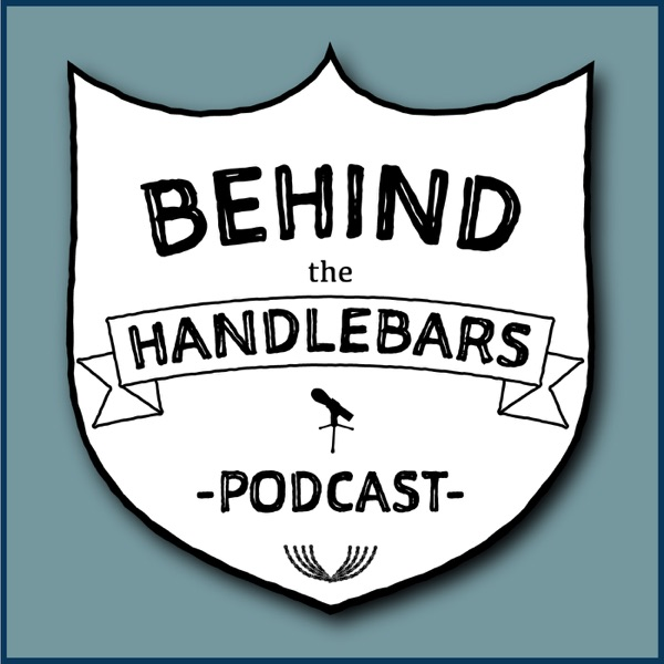 Behind the Handlebars Podcast