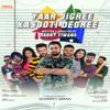Yaar Jigree Kasooti Degree (Theme Song)