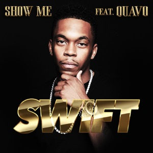 Show Me (feat. Quavo) - Single Mp3 Download