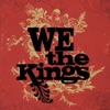 We the Kings, We the Kings