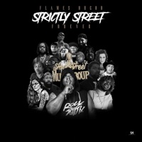 Strictly Street Forever - Flames OhGod