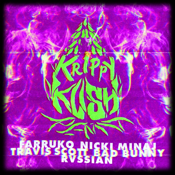 Krippy Kush (Travis Scott Remix) [feat. Travis Scott & Rvssian] - Single