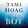 Tami Hoag - The Boy (Unabridged)  artwork