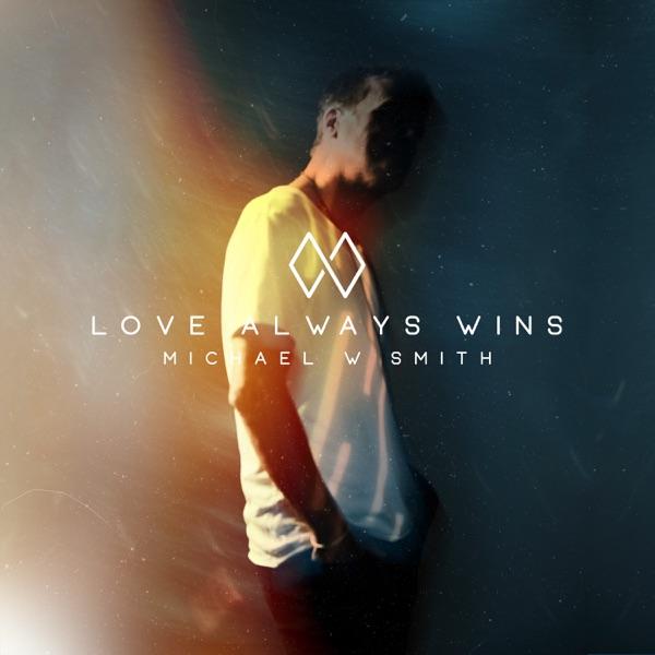 Love Always Wins - Single