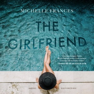 The Girlfriend - Michelle Frances audiobook, mp3