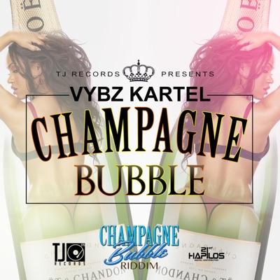 Champagne Bubble - Single - Vybz Kartel